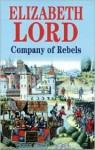 Company of Rebels (Audio) - Elizabeth Lord, Michael Tudor Barnes