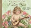 14 Ways to Say I Love You - John Grossman, Carolyn Grossman