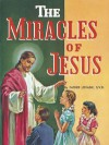 The Miracles of Jesus - Lawrence G. Lovasik