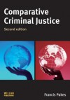 Comparative Criminal Justice - Francis Pakes