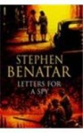 Letters for a Spy - Stephen Benatar