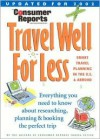 Travel Well for Less: Smart Travel Planning in the U.S. and Abroad - Consumer Reports