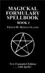 Magickal Formulary Spellbook 1 - Herman Slater