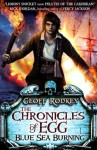 Chronicles of Egg: Blue Sea Burning (The Chronicles of Egg) - Geoff Rodkey