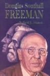 Douglas Southall Freeman - David E. Johnson