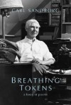 Breathing Tokens - Carl Sandburg