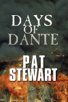 Days of Dante - Pat Stewart