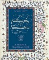 Calligraphy and Illumination: A History and Practical Guide - Patricia Lovett, Harry N. Abrams Inc.