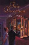 Fair Deception - Jan Jones, Julie Teal