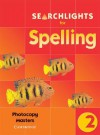 Searchlights for Spelling Year 2 Photocopy Masters - Chris Buckton, Pie Corbett