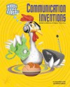 Communication Inventions: From Hieroglyphics to DVDs - Jacqueline A. Ball