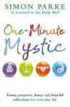 One Minute Mystic - Simon Parke