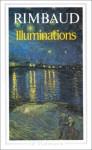Illuminations, Correspondance, 1873-1891 (Oeuvres, tome 3) - Arthur Rimbaud