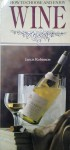 How to choose and enjoy wine - Jancis Robinson