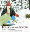 Prize in the Snow - Bill Easterling, Mary Beth Owens