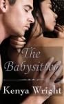 The Babysitter - Kenya Wright