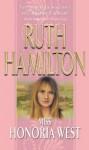 Miss Honoria West - Ruth Hamilton