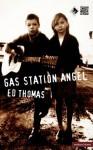 Gas Station Angel - Ed Thomas