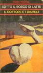 Sotto il bosco di latte. Il dottore e i diavoli - Dylan Thomas, Carlo Izzo, Floriana Bossi