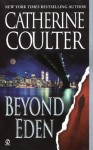Beyond Eden - Catherine Coulter