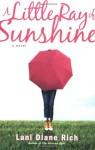 A Little Ray of Sunshine - Lani Diane Rich