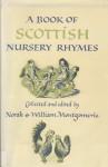 A Book of Scottish Nursery Rhymes - Norah Montgomerie, William Montgomerie, T. Ritchie