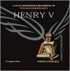 Henry V - Jamie Glover, Arkangel Cast, Bill Nighy, William Shakespeare