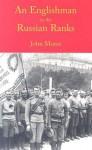 An Englishman in the Russian Ranks - John Morse