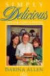 Simply Delicious Family Food - Darina Allen