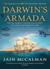 Darwin's Armada. How Four Voyagers to Australasia won the Battle for Evolution and Changed the World - Iain McCalman