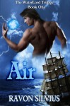 Air (The WaterLord Trilogy) - Ravon Silvius