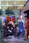 Pee-Wee Harris F.O.B. Bridgedoro - Percy Keese Fitzhugh, H.S. Barbour