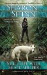 Still Life with Shape-Shifter - Sharon Shinn