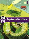 Reptiles and Amphibians: Great Story & Cool Facts - Christophe Lambert, Jane Herve, Gaetan Dorémus