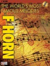 The World's Most Famous Melodies, F Horn [With CD (Audio)] - Donald Sosin
