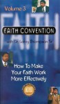 How to Make Your Faith Work More Effectively - 6 Audio Tape Series - Leroy Thompson
