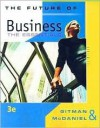 The Future of Business: The Essentials - Lawrence J. Gitman, Carl D. McDaniel