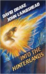 Into the Hinterlands - David Drake, John Lambshead