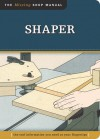 Shaper: The Tool Information You Need at Your Fingertips - John Kelsey