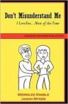 Don't Misunderstand Me - Romantic Conversation Edition - Merrilee Kimble, Jason Myers, Jason Myers