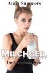 Milchgeil, die komplette Serie (Melk-Erotik Sammlung) (German Edition) - Anna Summers