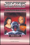 Contamination (Star Trek: the Next Generation #16) - John Vornholt, Joanne Suter
