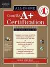 CompTIA A+ Certification All-In-One Exam Guide: (Exams 220-701 & 220-702) [With CDROM] - Mike Meyers