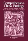 Comprehensive Chess Endings Vol 2 Bishop vs Knight Rook vs Minor Piece Endings (Volume 2) - Yuri Averbakh, Kenneth P. Neat, Sam Sloan
