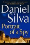 Portrait of a Spy (Gabriel Allon) - Daniel Silva