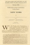 The Documentary History of the Ratification of the Constitution, Volume XIX: Ratification of the Constitution By The States: New York, No. 1 - John P. Kaminski, John P. Kaminski, Gaspare J. Saladino, Richard Leffler, Margaret A. Hogan