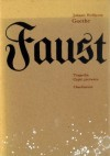 Faust - Johann Wolfgang von Goethe, Adam Pomorski
