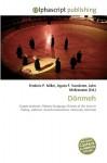 Dnmeh - Agnes F. Vandome, John McBrewster, Sam B Miller II