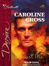 Trust Me (Men of Steele, #1) - Caroline Cross