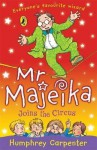 Mr Majeika Joins the Circus - Humphrey Carpenter